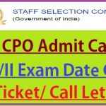SSC CPO SI 2020 Admit Card 2021 for Physical PET / Medical PST Exam
